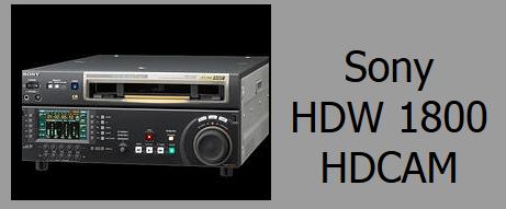 Sony HDW 1800 HDCAM Deck Rentals