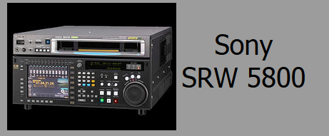 Sony SRW-5800 Deck Rental